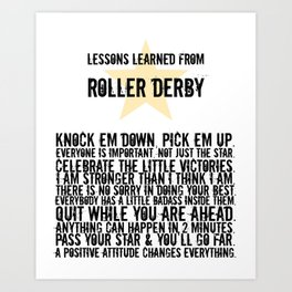 Lessons Learned from Roller Derby Art Print