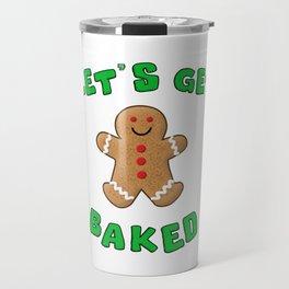 Christmas Gingerbread Let's get baked Travel Mug