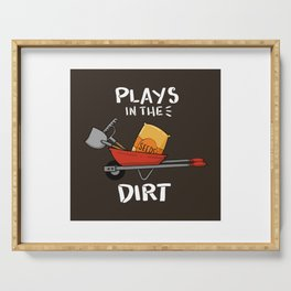 Plays In The Dirt - Funny Gardening Gift Serving Tray