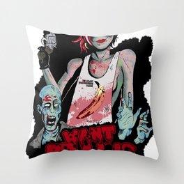 Want Brains  Throw Pillow