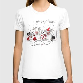 Jingle bells...or what? T-shirt