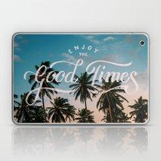 Enjoy the good times Laptop & iPad Skin
