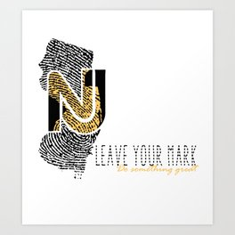 New Jersey State Pride: Leave Your Mark, Do Something Great Art Print