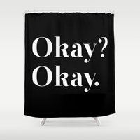 okay Shower Curtains featuring Okay? Okay. White typography.  by Poppo Inc.