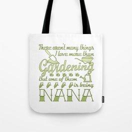 Gardening Nana Tote Bag