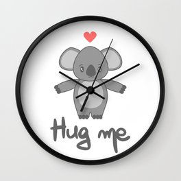 cute hand drawn lettering hug me with cartoon lovely koala bear Wall Clock