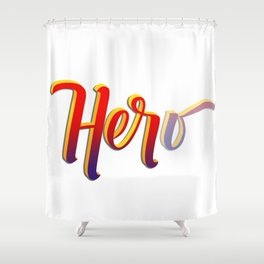 HER-o Shower Curtain
