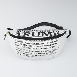 WORLD HISTORY ACCORDING TO DONALD TRUMP Fanny Pack