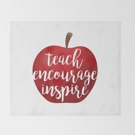 Teach Encourage Inspire Throw Blanket