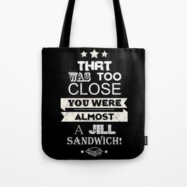 Jill Sandwich Tote Bag