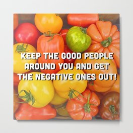 Cheerful Tomatoes - colorful quote Metal Print
