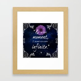 And in that moment I swear we were infinite Framed Art Print