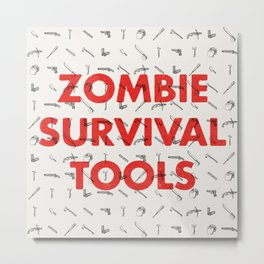 Zombie Survival Tools - Pattern 'o tools Metal Print