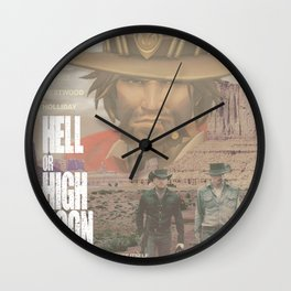 Hell or High Noon Wall Clock