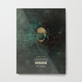 A Part Of The Universe Inside My Head Metal Print