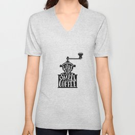 Wake Up And Smell The Cofee Unisex V-Neck