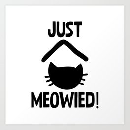 Just Married Cat Pun Art Print