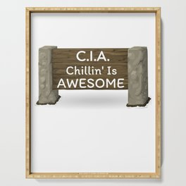 CIA Chillin' Is Awesome Serving Tray
