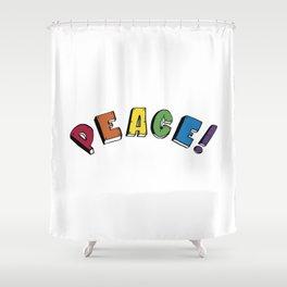 Peace! Shower Curtain