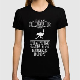 I'm an Emu Trapped in a Human Body Animal T-shirt