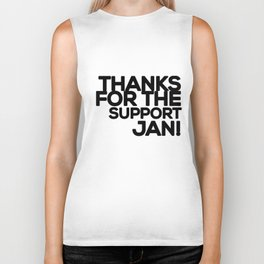 Thanks for the support Jan! (B) Biker Tank