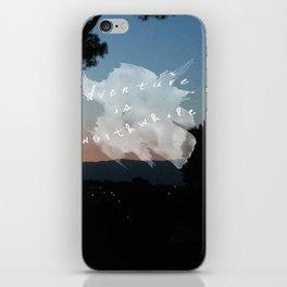 Adventure is Worthwhile iPhone Skin