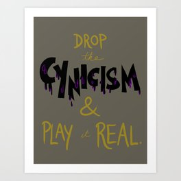 Cynicism Art Print