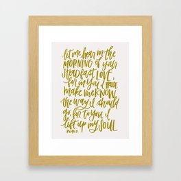 Let Me Hear in the Morning Framed Art Print