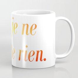 No Regrets! Coffee Mug