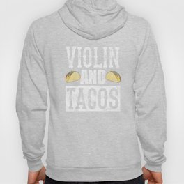 Violin and Tacos Funny Taco Band Distressed Hoody