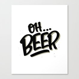 Oh... BEER Canvas Print