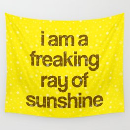 i am a freaking ray of sunshine (Sparkle Pattern) Wall Tapestry