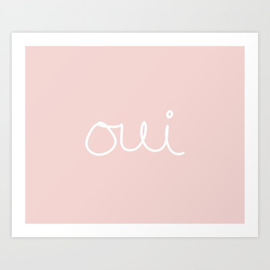 oui in pink Art Print