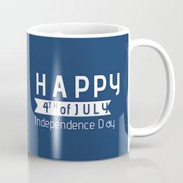 Happy Fourth of July America!  Coffee Mug