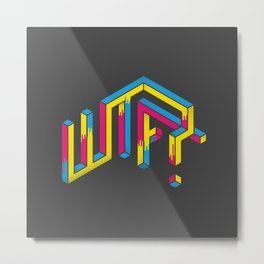 F*** The What? Metal Print