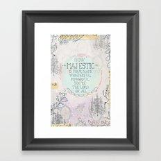 Majestic! Framed Art Print