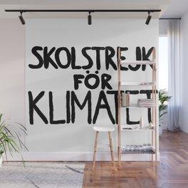 Skolstrejk for klimatet. Greta thunberg climate change speech Wall Mural