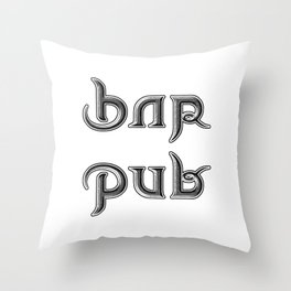 BAR PUB ambigram Throw Pillow