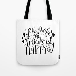 Ridiculously Happy Tote Bag
