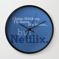 netflix Wall Clocks featuring But Netflix by Matthew Hall