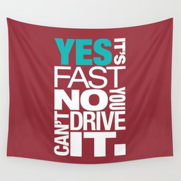 Yes it's fast No you can't drive it v2 HQvector Wall Tapestry
