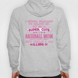A Super cute Baseball Mom Hoody