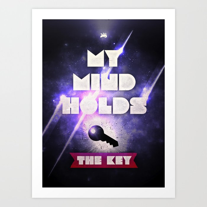My Mind Holds The Key Art Print