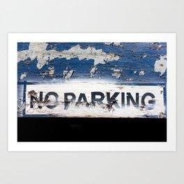 No Parking Sign Art Print