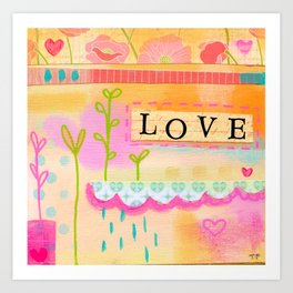 Love everyday and everyone Art Print