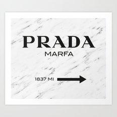 PradaMarfa Art Print