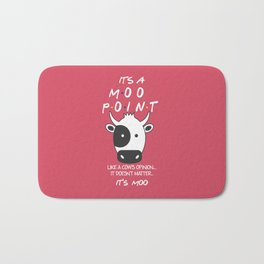 It's Moo! - Friends TV Show Bath Mat