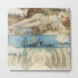 Beautiful Dreamer Metal Print