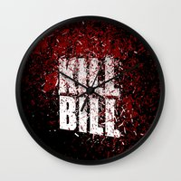 kill bill Wall Clocks featuring KILL BILL blood by Osman SARGIN