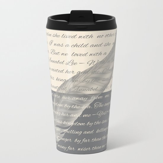 ANNABEL LEE (Allan Poe) Metal Travel Mug